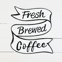 Fresh Brewed Coffee Ribbon Style Sign