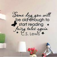 WALL DECAL VINYL STICKER LEWIS QUOTE SOME DAY YOU WILL BE OLD BEDROOM DECOR SB58