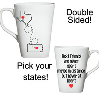 Best Friends Coffee Mug, Long Distance Friend Coffee Mug, State Coffee Mug, Cute Mugs,Gifts For Friends
