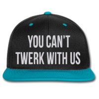 you can't twerk with us snapback hat and beanie