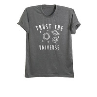 Trust the universe shirt space t-shirt womens graphic tee mens t shirt earth shirt outer space fashion tshirt trendy clothes size XS S M L