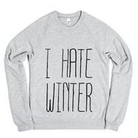 I Hate Winter Sweater-Unisex Heather Grey Sweatshirt