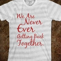 """We Are Never Ever Getting Back Together (""""Like Ever"""" on the back) - Music Mad"""