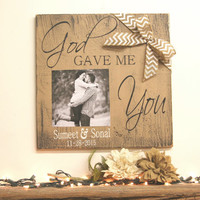 God Gave Me You Wood Sign Rustic Wedding Sign Vintage Wedding Sign Personalized Anniversary Gift Handmade Handpainted