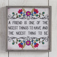 A Friend Is The Nicest