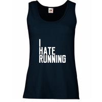 Womens Running Vest Top with Slogan I Hate Running