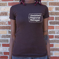 Ladies Assistant To The Regional Manager T-Shirt