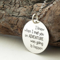 I knew when I met you .... FRIENDSHIP sterling silver necklace .... inspirational quote ... Winnie the Pooh