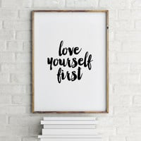 printable wall quotes - quote posters - inspirational quote art - INSTANT DOWNLOAD Love yourself quote print - printable quote wall art