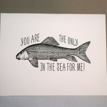 You Are The Only Fish In The Sea For Me,  5.5 X 4.25 Inch (A2) Note Card, Fish In The Sea, Boyfriend Card, Girlfriend Card, Valentine's Card