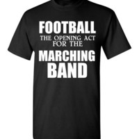 Football The Opening Act for the Marching Band