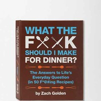 What the F Should I Make For Dinner? By Zach Golden- Assorted One