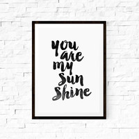 Digital Art Wall Hanging You Are My Sunshine Typography Art Wall Art Decorative Arts Wall Hanging
