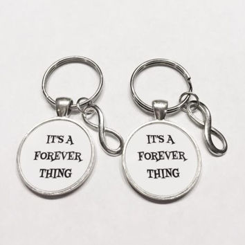 It's A Forever Thing Infinity Best Friends Sisters Couples Gift Keychain Set
