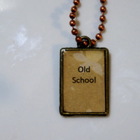 Old School Pendant