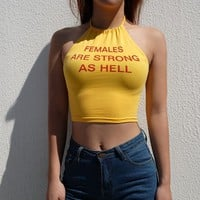 Females Are Strong Halter Top