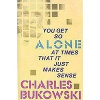 You Get So Alone at Times That It Just M (Paperback) : Target