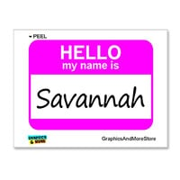 Savannah Hello My Name Is Sticker