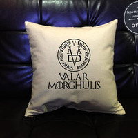 Valar Morghulis Game of Thrones Throw Pillow cover, Game of Thrones Gift, Funny Gifts, Funny pillow cover, cotton canvas pillow cover