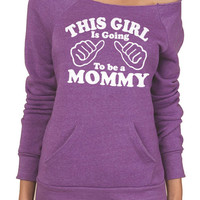 New Mom This Girl is going to be a Mommy Eco Fleece Sweatshirt womens Sweater Mothers Day Gift Baby Pregnancy shirt mom to be