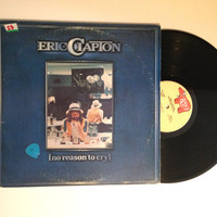 OCTOBER SALE Eric Clapton No Reason To Cry Vinyl Record 1976 Classic Rock County Jail Blues LP Album