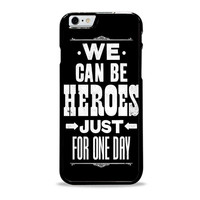 David Bowie Song Lyric Quote Iphone 6 plus Case