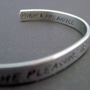 Jane Austen Bracelet - I Have Not the Pleasure of Understanding You - 2-Sided Hand Stamped Aluminum Cuff - customizable