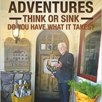 Restaurant Adventures: Think or Sink - Do You Have What it Takes?