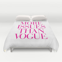 More Issues than Vogue Pink Duvet Cover by RexLambo | Society6