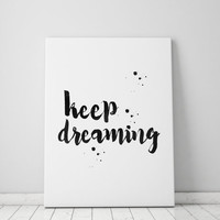 "bedroom wall art""keep dreaming""office wall decor,inspirational words,best words,watercolor art,dorm room decor,instant download,word art"