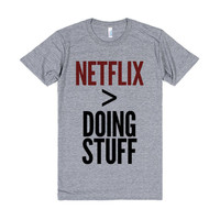 Netflix is Better Than Doing Stuff