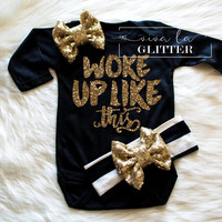 Baby Girl Clothes I Woke Up Like This Shirt Baby Shower Gift Bodysuit Baby Girl Shirt Hipster Baby Clothes Baby Gift White And Gold #27