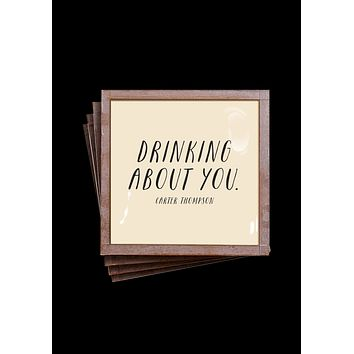 Drinking About You Coasters, Set of 4