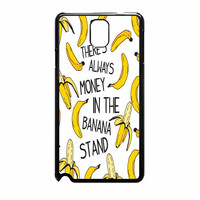 Theres Always Money In The Banana Stand Samsung Galaxy Note 3 Case