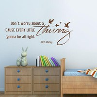 "Dont Worry About a Thing - Bob Marley Song Lyrics Quote wall stickers home decor for Housewares Vinyl Wall Decal 22"" x57"""