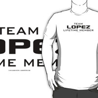 Team Lopez Lifetime Member by Albany Retro
