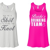"""""""Buy Me A Shot I'M Tying The Knot"""" & """"Bride's Drinking Team"""" Bachelorette-Party-Shirts White and Neon Pink w/ White"""