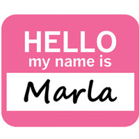 Marla Hello My Name Is Mouse Pad