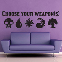 Choose Your Weapon(s) - Magic the Gathering - Wall Vinyl - Large