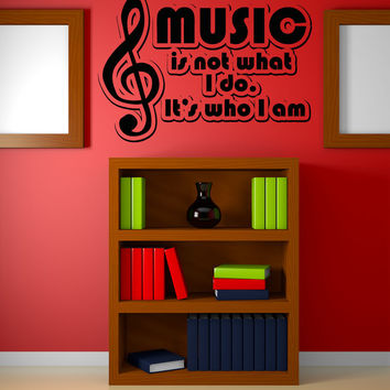 Vinyl Wall Decal Sticker Music is Who I Am #OS_AA1275