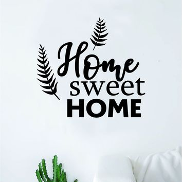 Home Sweet Home V2 Quote Wall Decal Home Decor Bedroom Room Art Sticker Vinyl Family Inspirational Beautiful Floral Flowers Love