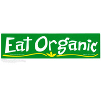 Eat Organic Bumper Sticker on Sale for $1.99 at HippieShop.com