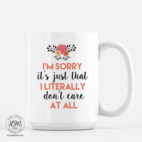 Don't Care At All - Mug