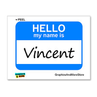 Vincent Hello My Name Is Sticker