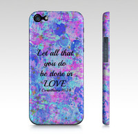 All That You Do - iPhone 4 4S or 5 5S 5C Hard Case Bible Proverbs Corinthians Christian Love Art Pink Blue Abstract Scripture Biblical Verse