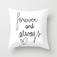 Forever & Always Throw Pillow by Sjaefashion | Society6