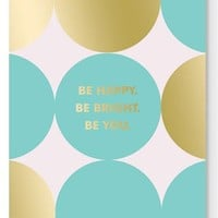 Fringe Studio 'Be Happy. Be Bright. Be You.' Softcover Notebook