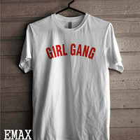 Girl Gang Tshirt, Local Girl Gang Feminist Shirt Unisex Outfit 100% Cotton T-shirt Fe