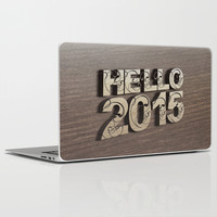 HELLO 2015 ! Laptop & iPad Skin by Nirvana.K