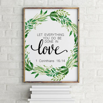 "Love poste Love quote Bible verse poster Bible verse quote""Done in love"" 1 Corinthians 16:14 Typography poster Gift idea Home decor Wall art"
